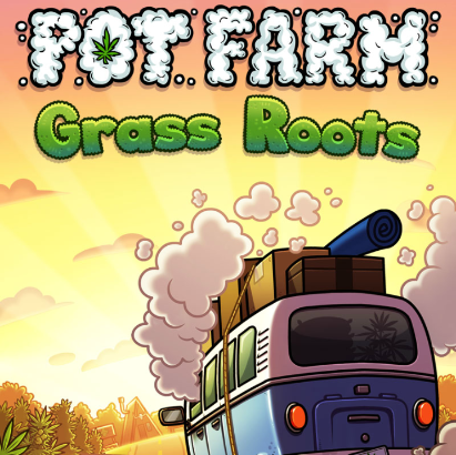 Игра Pot Farm - Grass Roots на ПК